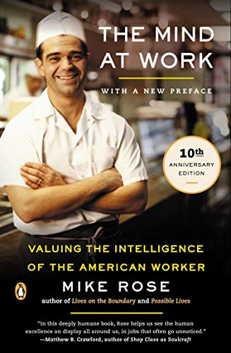 The Mind at Work : Valuing the Intelligence of the...