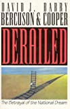 img - for Derailed: The betrayal of the national dream book / textbook / text book