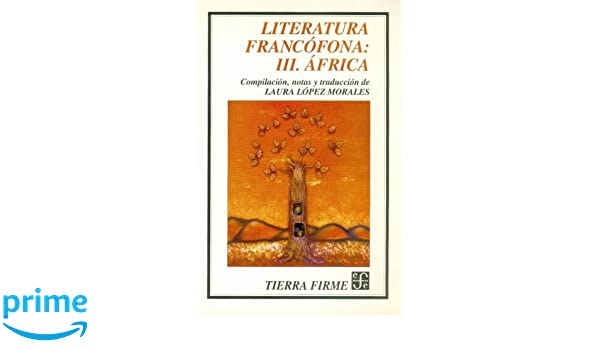 África (Spanish Edition): López Morales Laura (comp. notas y trad.): 9789681650322: Amazon.com: Books