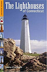 The Lighthouses of Connecticut (Lighthouse Treasury)