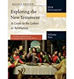 img - for Exploring the New Testament, Volume 2: A Guide to the Letters & Revelation (Exploring the Bible) (Hardback) - Common book / textbook / text book