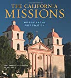 img - for The California Missions: History, Art and Preservation (Conservation & Cultural Heritage) book / textbook / text book