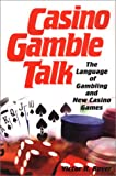 Casino Gamble Talk, Victor H. Royer and Victor Royer, 0818406348
