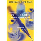 Vaccination: The Facts, the Fears, the Future