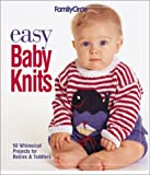 img - for Easy Baby Knits: 50 Whimsical Projects for Babies & Toddlers book / textbook / text book