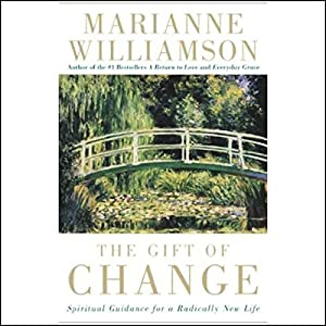The Gift of Change Audiobook