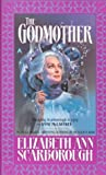 The Godmother, Elizabeth Ann Scarborough, 0441002692