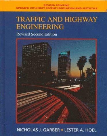 By Nicholas J. Garber Traffic and Highway Engineering: Revised (2nd) [Hardcover]