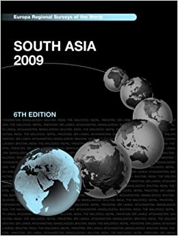 South Asia 2009 (Europa Regional Surveys of the World)