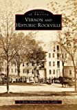 Vernon and Historic Rockville, S. Ardis Abbott and Jean A. Luddy, 0752409735