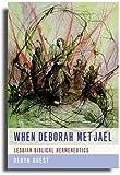 When Deborah Met Jael