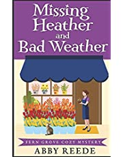 Missing Heather and Bad Weather