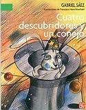 Cuatro Descubridores y un Conejo, Gabriel Sáez, 9681663187