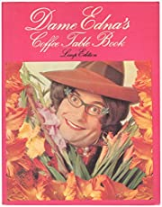 Dame Edna's Coffee Table Book : A Guide to…