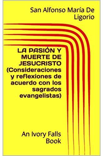 La Pasión Y Muerte De Jesucristo