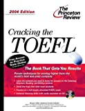 Cracking the TOEFL 2004, Princeton Review Staff and George S. Miller, 0375763430