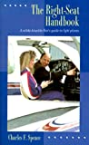 The Right Seat Handbook: A White-Knuckle Flier's Guide to Light Planes