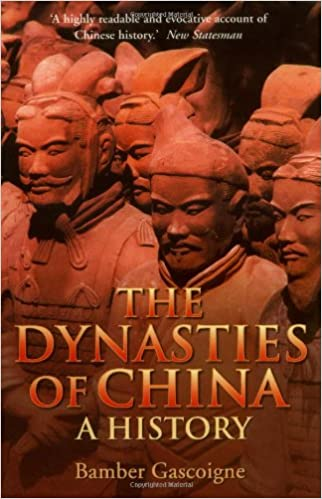 The Dynasties of China: A History: Bamber Gascoigne