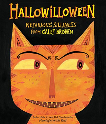 Halloween Funny Poems (Hallowilloween: Nefarious Silliness from Calef Brown)