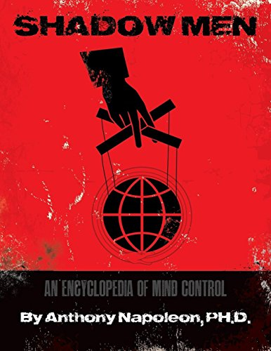 Download Shadow Men: An Encyclopedia of Mind Control