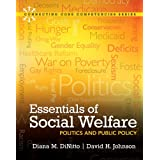Essentials of Social Welfare: Politics and Public Policy (Connecting Core Competencies)