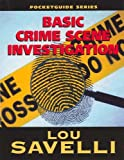 Pocket Guide to Basic Crime Scene Investigation, Lou Savelli, 1889031992