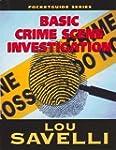 Pocket Guide to Basic Crime Scene Inv...