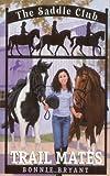 Trail Mates (Saddle Club #5)
