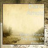 When I Reach The Gates Of Heaven