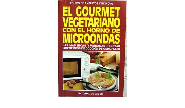 El gourmet vegetariano con el horno de microondas [Paperback ...