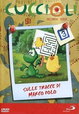 Cuccioli - Stagione 02 - Sulle Tracce Di Marco Polo #03 Italia DVD ...
