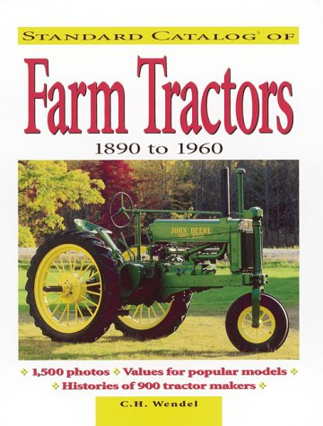 Standard Catalog of Farm Tractors 1890 to 1960