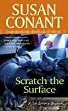 Scratch the Surface, Susan Conant, 0425206114