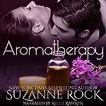 Aromatherapy: Ecstasy Spa, Book 2 | Suzanne Rock