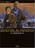 Durango, Tome 12 : L'héritière