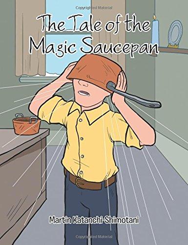 The Tale of the Magic Saucepan