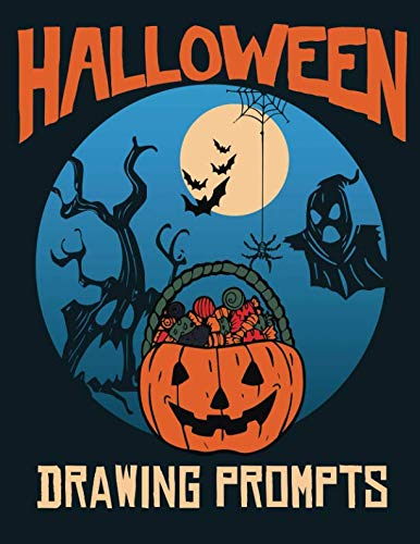 Halloween Drawing Prompts: 31 Spooky and Magical Sketching Prompts to Kickstart Your Imagination (Halloween Prompts for Kids)]()