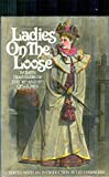 img - for Ladies on the Loose: Women Travellers of the 18th and 19th Centuries book / textbook / text book