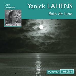 Bain de lune Audiobook