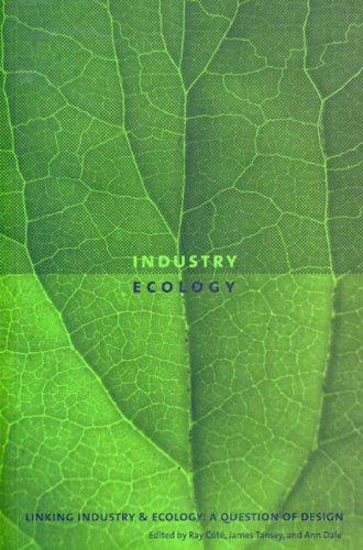 Linking Industry and Ecology: A Question of Design (Sustainability and the Environment)
