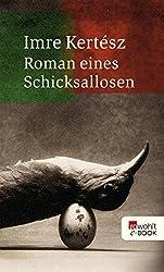 Roman eines Schicksallosen (German Edition)