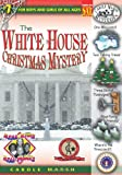 The White House Christmas Mystery, Carole Marsh, 0635069962