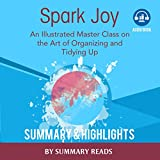 download ebook spark joy: an illustrated master class on the art of organizing by marie kondo | summary & highlights pdf epub
