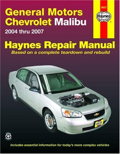 - General Motors Chevrolet Malibu, 2004-2007 (Automotive Repair Manual)