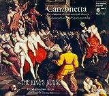 (US) Canzonetta: 16th Century Canzoni & Instrumental Dances
