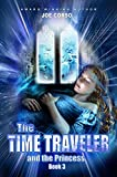 The Time Traveler and the Princess: Book 3