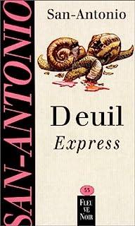 Deuil express, San-Antonio