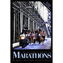 The Ultimate Guide to Marathons
