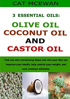 Essential Oils Olive Coconut Castor ebook