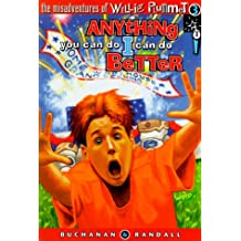 Anything You Can Do I Can Do Better - Willie Plumm: The Misadventures of Willie Plummet